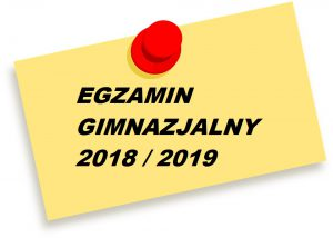Egzamin gimnazjalny 2018 / 2019