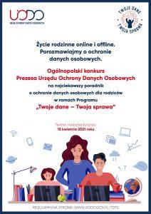 """Ogólnopolski konkurs dla dzieci imłodzieży """"Życie rodzinne online ioffline. Porozmawiajmy oochronie danych osobowych"""""""